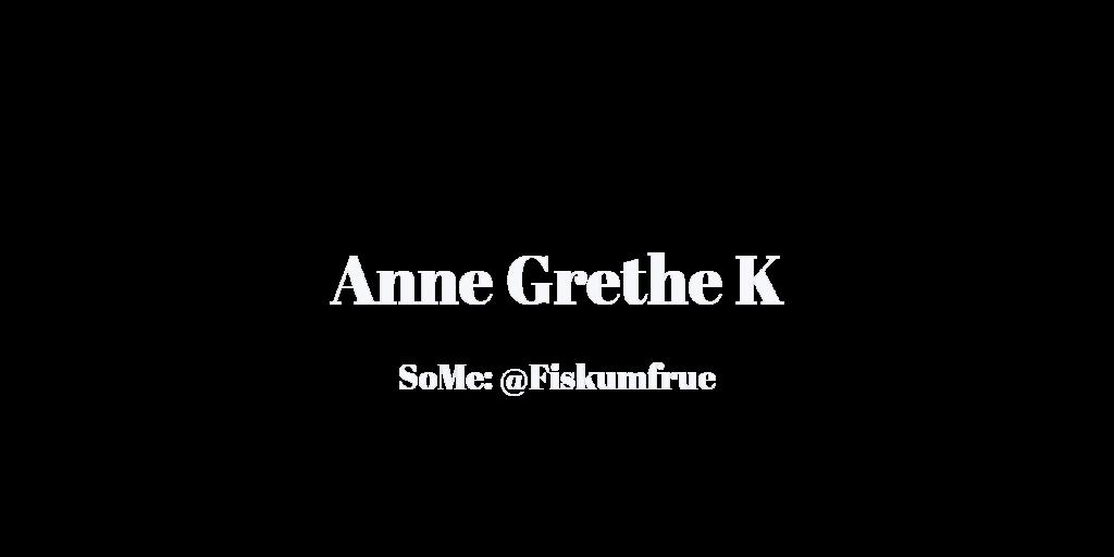 Anne Grethe @Fiskumfrue